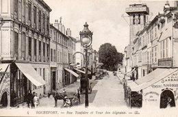 9473. CHARENTE-MARITIME 17 ROCHEFORT. RUE TOUFAIRE ET TOUR DES SIGNAUX - Rochefort