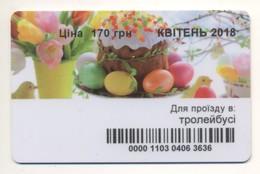 UKRAINE Kyiv Trolley Civil TICKET Plastic April 2018 Happy Easter Chick Eggs - Autobus