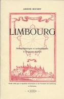 Limbourg. Notices Historiques Et Archéologiques à L'usage Des Visiteurs. - Cultuur