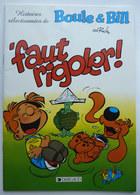 BD PUBLICITAIRE BOULE ET BILL 'FAUT RIGOLER ! MALABAR 1998 - Gaston