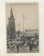 Cpa  Congrés Eucharistique  SAINT QUENTIN  - GRUGIE  5 Juin 1911 - Saint Quentin