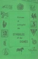 Richesse Et Ambiguïté Des Symboles Et Des Signes. Abbé Pirotte. Tome II - Hastière - Esotérisme
