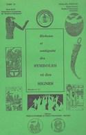 Richesse Et Ambiguïté Des Symboles Et Des Signes. Abbé Pirotte. Dossier 11 - Hastière - Esotérisme