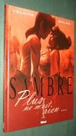 SAMBRE 1 : Plus Ne M'est Rien - Réimp. Glenat 2003 Nouvelle Couverture - Très Bon état - Sambre