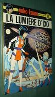 YOKO TSUNO 10 : La Lumière D'Ixo //Roger Leloup - EO Dupuis 1980 - Bon état - Yoko Tsuno