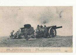 L ARTILLERIE ANGLAISE A PRODUIT DES RAVAGES DANS LES LIGNE ALLEMANDES GUERRE DE 1914 CPA BON ETAT - Oorlog 1914-18
