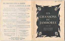 Scoutisme - CHANSONS DU JAMBOREE - Copyright 1947 -   50 Pages Par CHAILLEY,LEMIT,GEOFFRAY   Illustr.JEAN BICKERT - - Scoutisme