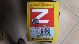SPIROU ET FANTASIO LES AVENTURES T3 Z COMME ZORGLUB   FRANQUIN - Spirou Et Fantasio