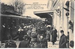 43 - LE PUY - Clôture Du 27° Jubilé N.D. Du Puy (10 Avril 1910) - L'arrivée D'un Train Du Matin - M.B. Le Puy - - Le Puy En Velay