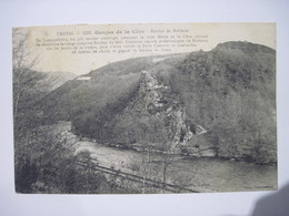 CPA  15 CANTAL  Gorges De La Cère Rocher De Rolleroc 1922 T.B.E. - Unclassified