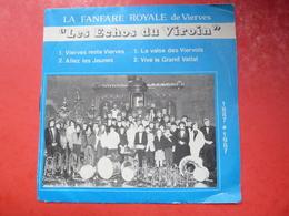 """Fanfare Royale De Vierves -  45 Tours  4 Titres  - 100ème Anniversaire De La Fanfare """" Les Echos Du Viroin """" 1887-1987 - Vinyles"""