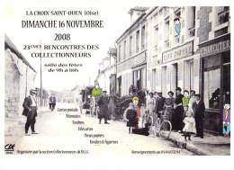 SALONS De COLLECTION - 60 LA CROIX ST OUEN 23 ème Rencontre Des Collectionneurs ALC (Tirage 1000 Ex.) CPM GF Oise - Collector Fairs & Bourses