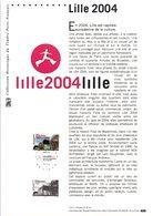 2004 DOCUMENT FDC LILLE CAPITALE EUROPEENNE DE LA CULTURE - Documentos Del Correo