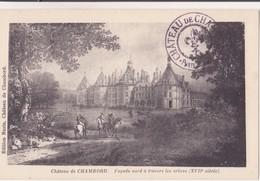 CPA - Château De CHAMBORD Façade Nord à Travers Les Arbres - Chambord