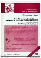 Club Marcophile 2eGM- Les Messages Croix-Rouge Pendant La Seconde Guerre Mondiale Jusquà Nos Jours - M. Carnévalé Mauzan - Military Mail And Military History