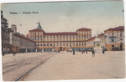 Torino - Palazzo Reale : TRAM - (Italia) - 1913 - Palazzo Reale