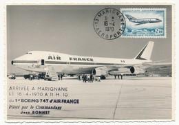 FRANCE - Carte Postale - Arrivée à MARIGNANE Du 1er Boeing 747 AIR FRANCE - 16.4.1970 - 1960-.... Lettres & Documents