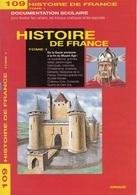 ARNAUD DOCUMENTATION SCOLAIRE N° 109 HISTOIRE DE FRANCE LIVRET NEUF 16 PAGES COULEUR FERMETURE LIBRAIRIE - SITE Serbon63 - Libri, Riviste, Fumetti