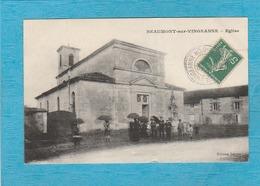 Beaumont-sur-Vingeanne, 1916. - L'Église, Un Jour De Messe. - France