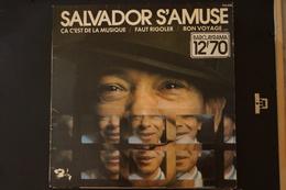 SALVADOR S AMUSE LP CHANSON COMEDIE DE 1970 AZNAVOUR.BORIS VIAN.VALEUR + - Autres - Musique Française