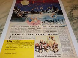 ANCIENNE AFFICHE PUBLICITE REVEILLION DANS LA LUNELES VIN HENRI MAIRE  1959 - Alcohols