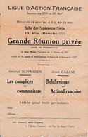 LIGUE D'ACTION FRANÇAISE - Grande Réunion Privée - Amiral SCHWERER - Jean CAZAVE - - Documenti Storici