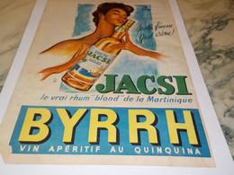 ANCIENNE PUBLICITE RHUM BLOND DE MARTINIQUE  JACSI DE BYRRH 1959 - Alcohols