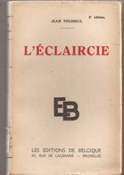 L'éclaircie, Jean Tousseul - Bücher, Zeitschriften, Comics