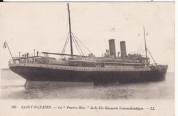 """44 SAINT NAZAIRE - Le """" Puerto - Riao """" De La Cie Générale Transatlantique   N° 195 - Saint Nazaire"""