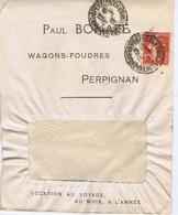 Enveloppe En-tête - PYRENEES-ORIENTALES - Paul BONAFE - Wagons-Foudres - PERPIGNAN - Documentos Históricos