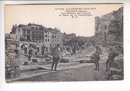 Sp- 55 - VERDUN - Rue Neuve Et Quai De La Republique - Travaux - Bombardee - Bataille - Ruines - Guerre 14 18 - - Verdun