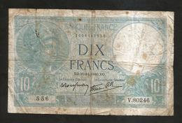 FRANCE - BANQUE De FRANCE - 10 Francs MINERVE (XO. 21 - 11 - 1940) - 1871-1952 Antichi Franchi Circolanti Nel XX Secolo