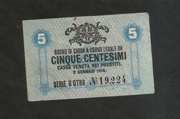 CASSA VENETA Dei PRESTITI- BUONO Di CASSA Da 5 CENTESIMI ( 1918 ) - [ 4] Emissioni Provvisorie