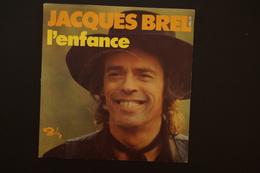JACQUES BREL L ENFANCE SP 1973 - Vinyles