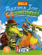 B 2113 - Album Figurine, Alliga Joe - Vecchi Documenti