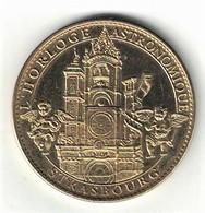 Médaille Arthus Bertrand 67.Strasbourg - Horloge Astronomique 2011 - Arthus Bertrand