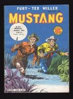 Petit Format Mustang N°103 Fury - Tex Willer De 1984 - Mustang