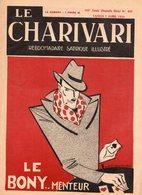 Le Charivari N°405    7 Avril 1934 Hebdomadaire Satirique Illustré - 1900 - 1949
