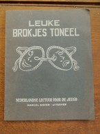 Oud   Boekje   LEUKE  BROKJES  TONEEL   MARCEL DIDIER Uitgever - Jeugd