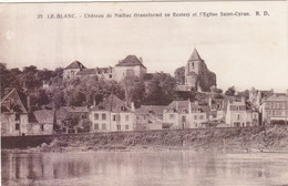 LE BLANC : CHATEAU DE NAILLAC ET EGLISE ST.CYRAN.N.CIRCULEE.T.B.ETAT.PETIT PRIX.COMPAREZ!!! - Le Blanc