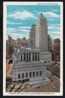 CPA - PITTSBURGH - View From Union Station, Showing New Post Office And Skyline (Lot 406) - Pittsburgh