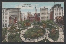 CPA - NEW YORK City - Union Square (Lot 413) - Places & Squares