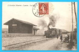 PAS COURANTE ---- LAURAC -- La Gare - Voyagée 1912 - GARE - TRAIN - L'Ardèche Illustrée - Autres Communes
