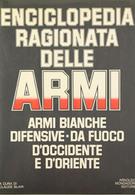 Militaria - Blair - Enciclopedia Ragionata Delle Armi -  1^ Ed. 1979 Mondadori - Documentos