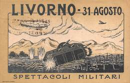 """0326 """"LIVORNO 31 AGOSTO 1919 - SPETTACOLI MILITARI""""  CART SPED 1919 - Livorno"""