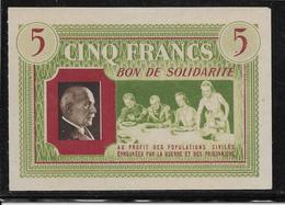 France Bon De Solidarité 5 Francs Pétain - NEUF - Bonds & Basic Needs