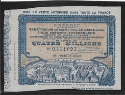 France Billet De Loterie - Sanatorium De St Pol Sur Mer - Billets De Loterie