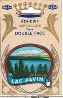 CARTE -AUTOCOLLANT-ECUSSON ADHESIF METALLISE  Double Face-Edit NEM-63-LAC PAVIN-R°TBE/V° BE - Stickers