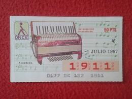 CUPÓN DE ONCE SPANISH LOTERY CIEGOS SPAIN LOTERÍA ESPAÑA BLIND 1987 ACORDEÓN ACCORDÉON ACCORDION AKKORDEON VER FOTO/S - Billetes De Lotería