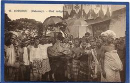 CPA Dahomey Afrique Noire Ethnic Type écrite COTONOU Chef Indigène - Dahomey